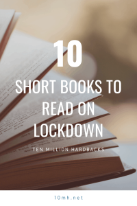 10 Short books to read on lockdown