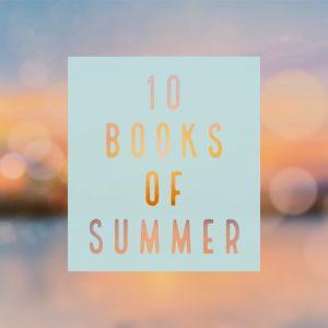 20 Books of Summer '21 (well, 10)